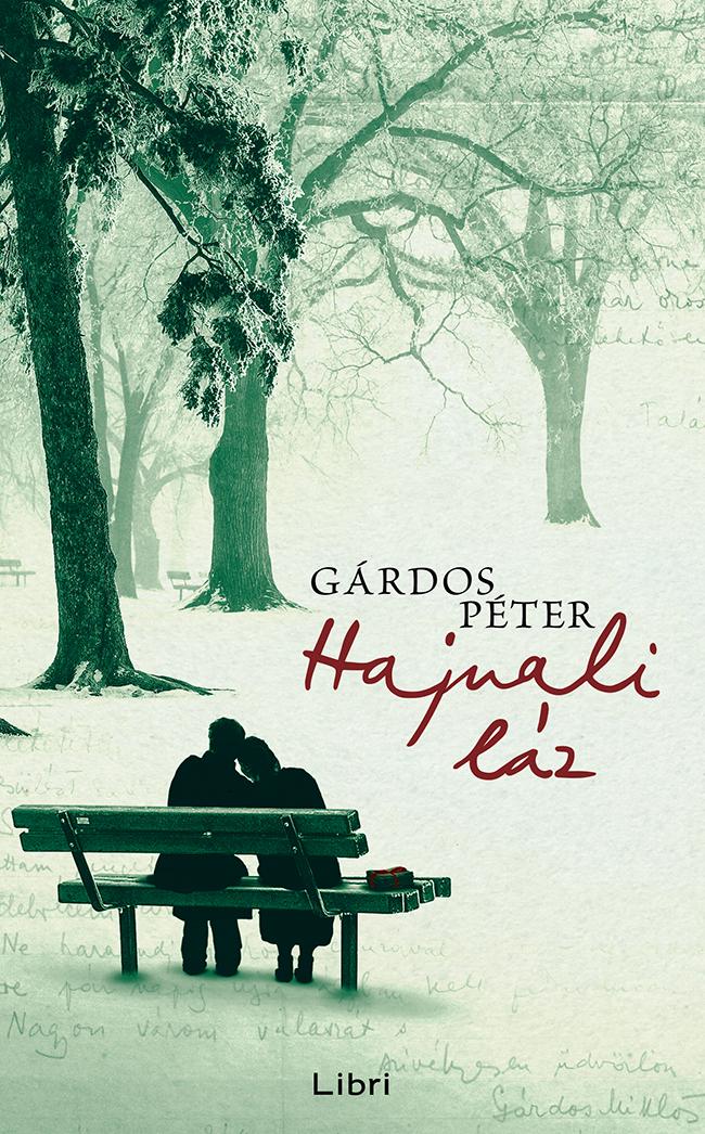 Cover: Gárdos Péter Haijnali láz