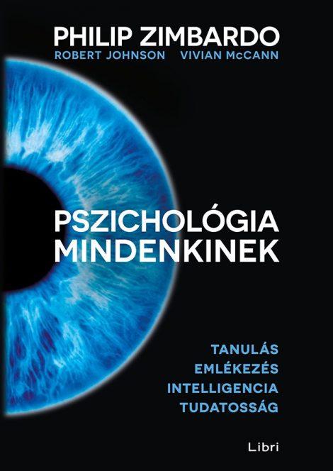Könyv borító - Pszichológia mindenkinek 2. – Tanulás – Emlékezés – Intelligencia – Tudatosság