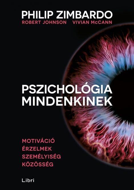 Könyv borító - Pszichológia mindenkinek 3. – Motiváció – Érzelmek – Személyiség – Közösség