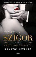 Könyv borító - Szigor III. – A hatalom szabályai