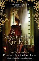 Könyv borító - A koronázatlan királyné