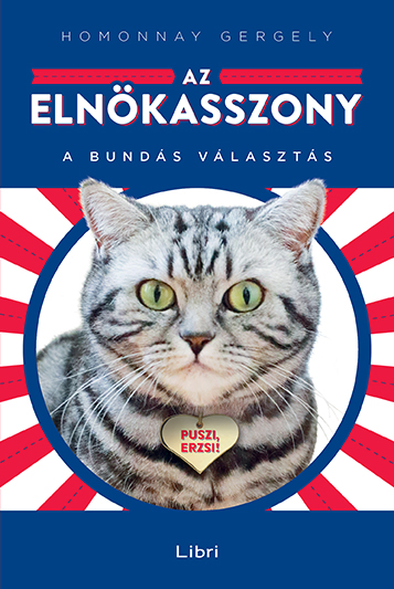 Könyv borító - Az elnökasszony – A bundás választás