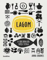 Könyv borító - Lagom – A boldogság svéd titka