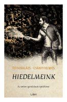 Könyv borító - Hiedelmeink – Az emberi gondolatok építőkövei