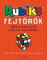 Könyv borító - Rubik-fejtörők – 101 elképesztő logikai feladvány