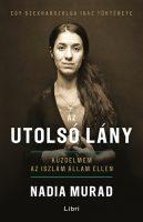 Könyv borító - Az utolsó lány – Küzdelmem az Iszlám Állam ellen