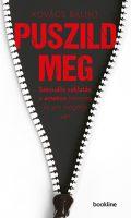 Könyv borító - Puszild meg – Szexuális zaklatás, a #metoo jelenség és ami mögötte van