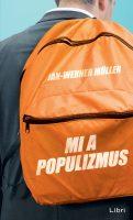 Könyv borító - Mi a populizmus
