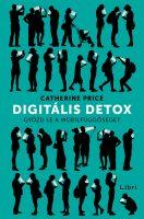 Könyv borító - Digitális detox – Győzd le a mobilfüggőséget