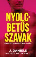 Könyv borító - Nyolcbetűs szavak – Mocskos Kis Titkaink 1.