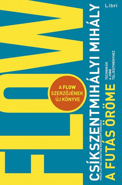 Könyv borító - A futás öröme – Technikák a jobb teljesítményhez