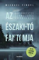 Könyv borító - Az Északi-tó fantomja – Egy önkéntes száműzetés krónikája