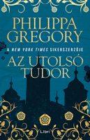 Könyv borító - Az utolsó Tudor