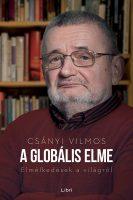 Könyv borító - A globális elme – Elmélkedések a világról