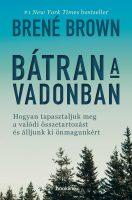 Könyv borító - Bátran a vadonban – Hogyan tapasztaljuk meg a valódi összetartozást és álljunk ki önmagunkért