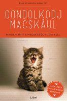 Könyv borító - Gondolkodj macskául – Minden, amit a macskáról tudni kell