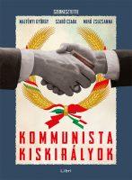 Könyv borító - Kommunista kiskirályok