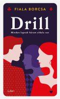 Könyv borító - Drill – Minden lapnak három oldala van
