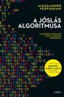 Könyv borító - A jóslás algoritmusa – Hogyan befolyásolható a jövő a tudomány segítségével
