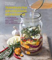 Könyv borító - Természetes orvosságok kézikönyve – Gyógynövények az immunrendszer erősítésére, légúti,  emésztési, lelki és más panaszokra