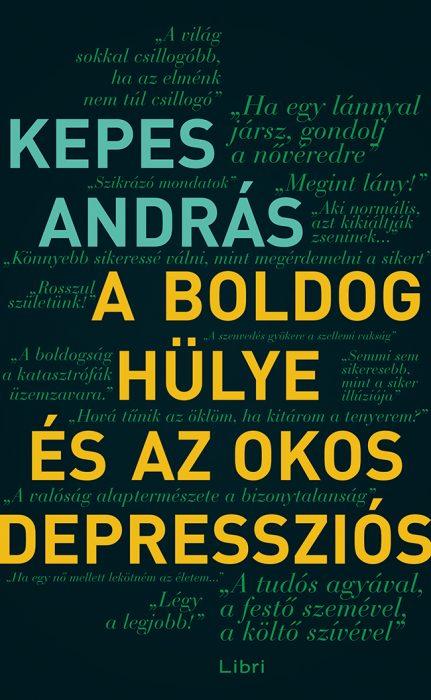 Könyv borító - A boldog hülye és az okos depressziós