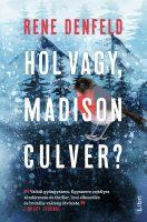 Könyv borító - Hol vagy, Madison Culver?