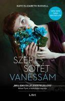 Könyv borító - Szép sötét Vanessám