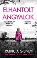 Könyv borító - Elhantolt angyalok – Lottie Parker 8.